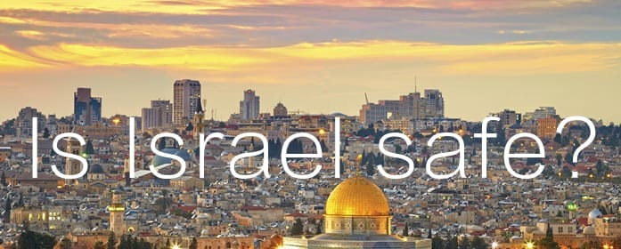travel israel safe