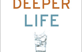 Deeper life