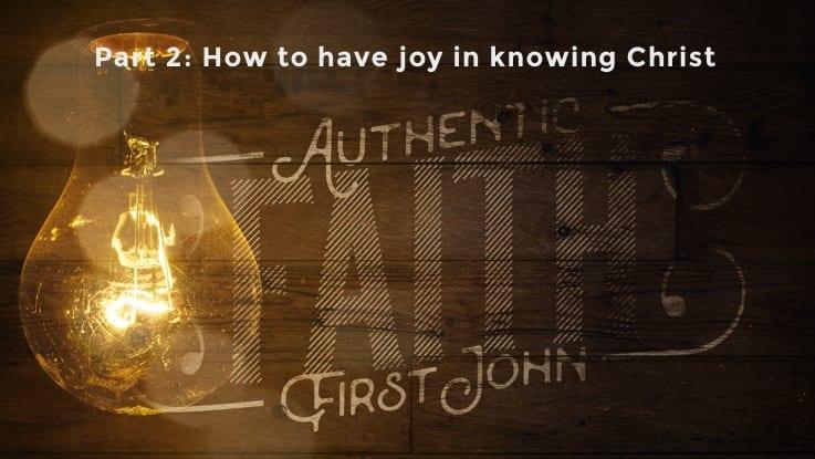 Part 2. Authentic Faith